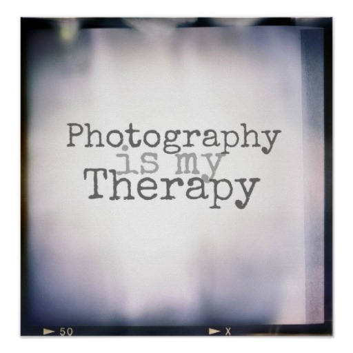 photography_is_my_therapy_print-r0979e986810146aca1ec3a176cdd5297_fq2ow_8byvr_512
